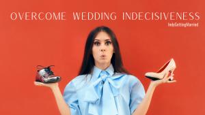 Wedding Decisions